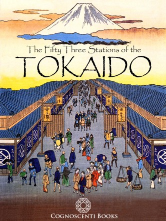 THE FIFTY THREE STATIONS OF THE TOKAIDO